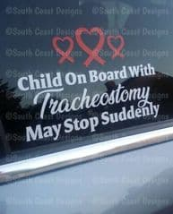 Child - Person Or Adult On Board With Tracheostomy - May Stop Suddenly - With Hearts