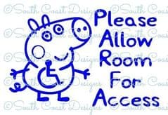 George Pig - Please Allow Room For Access