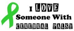 I LOVE Someone With Cerebral Palsy  - Green Ribbon