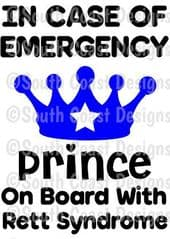 In Case Of Emergency - Prince On Board With Rett Syndrome -  Choice Of Colour For Crown & Writing