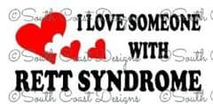 I Love Someone With Rett Syndrome - Choice Of Colour For Hearts & Writing - Vehicle Sticker