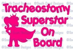 Tracheostomy Superstar On Board - Girl