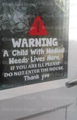 WARNING DOOR STICKER With WARNING  - Do Not Enter House If You Are ill - Child - Adult Or Person