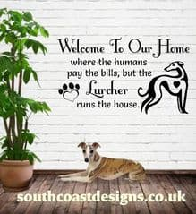 Welcome To Our Home - Where humans pay the bills but the Lurcher runs the house - Or Lurchers