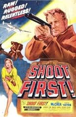 Shoot First 1953 DVD - Joel McCrea / Laurence Naismith