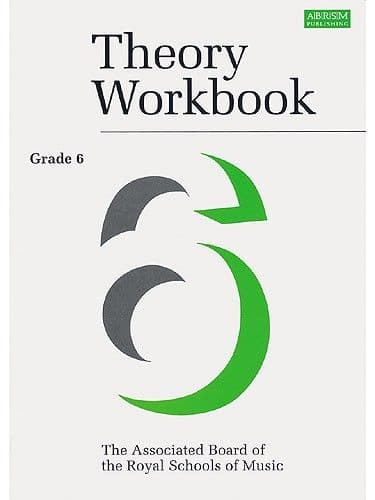 ABRSM Theory Workbook - Grade 6