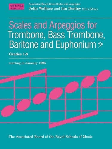 ABRSM Trombone Scales and Arpeggios
