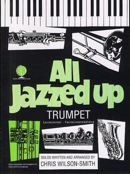 All Jazzed Up Trumpet
