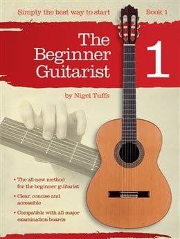 The Beginner Guitarist Book 1