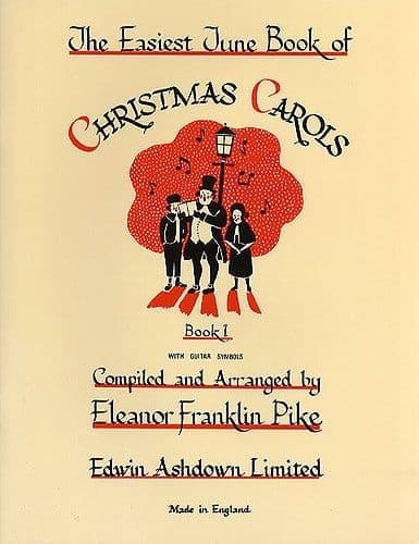 The Easiest Tune Book of Christmas Carols<br><em>Book 1</em><br>
