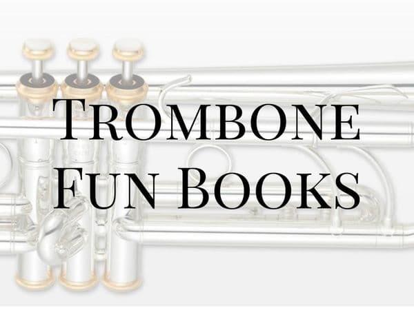 Trombone Fun Books